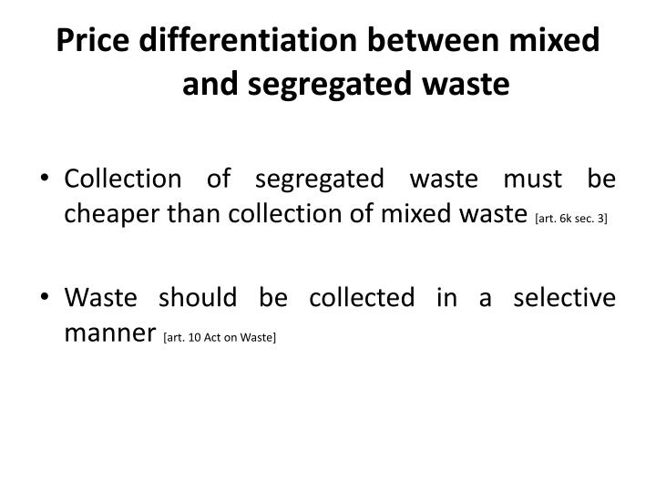 Price differentiation between mixed and