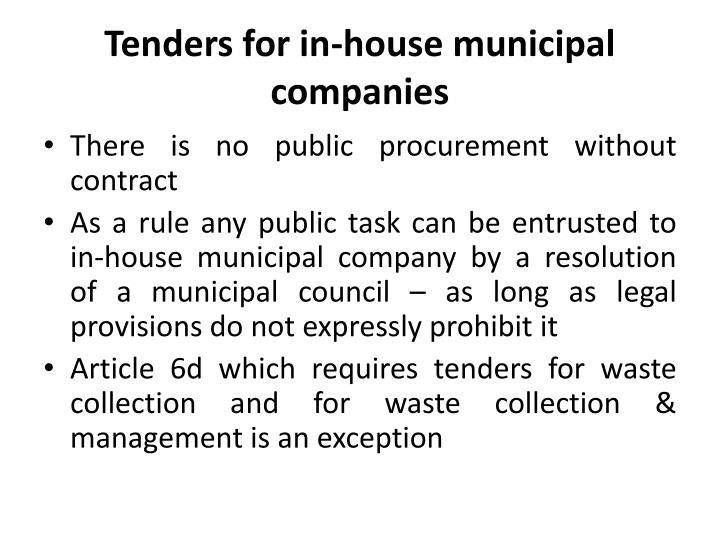 Tenders for in-house
