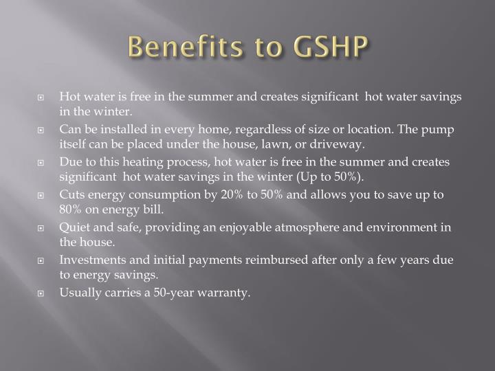 Benefits to GSHP