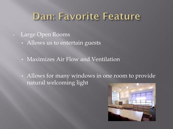 Dan: Favorite Feature