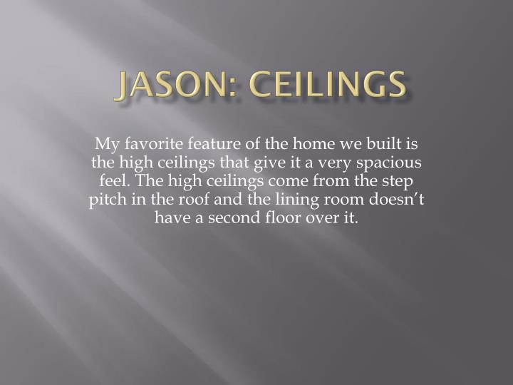 Jason: Ceilings