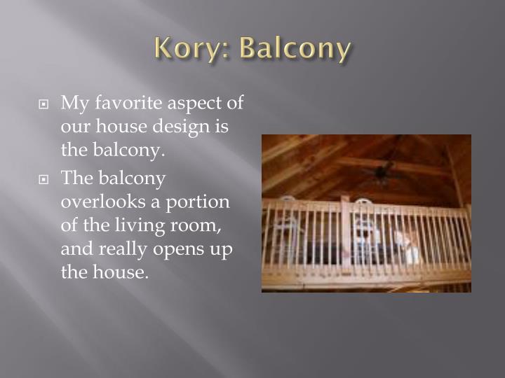 Kory: Balcony