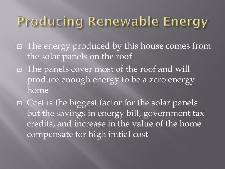 Producing Renewable Energy