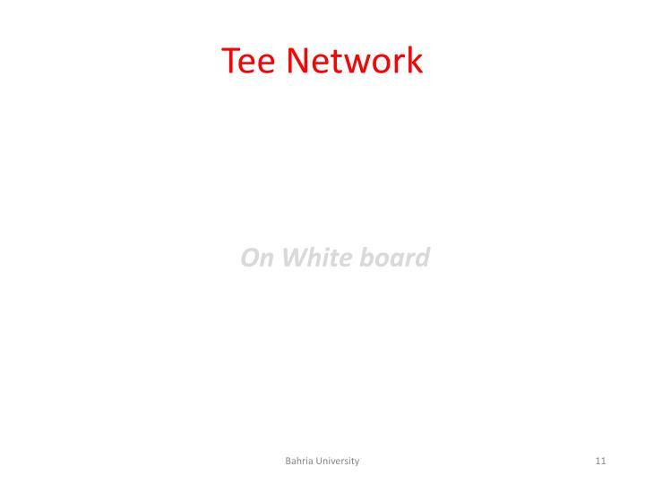 Tee Network