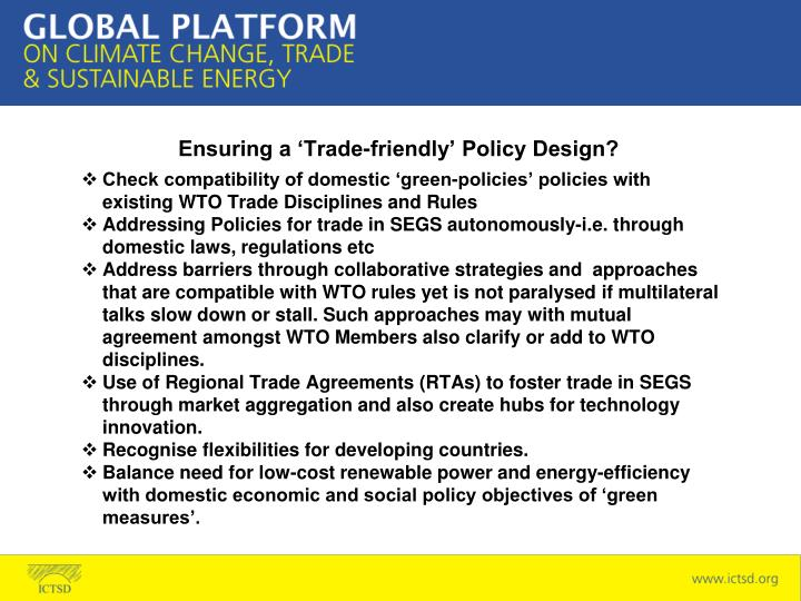 Ensuring a 'Trade-friendly' Policy Design?
