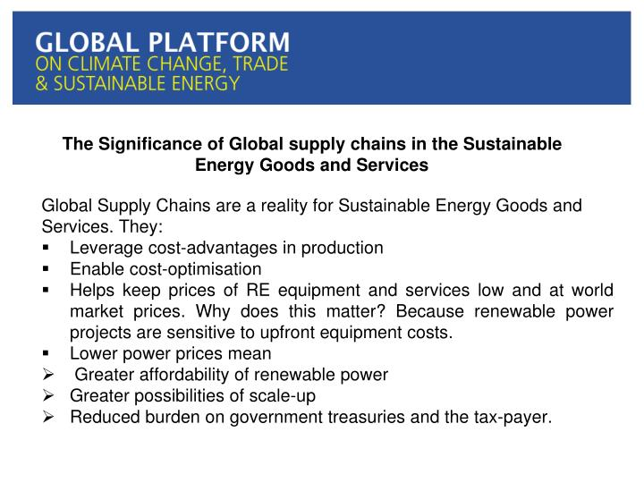 The Significance of Global supply chains in the Sustainable Energy Goods and Services