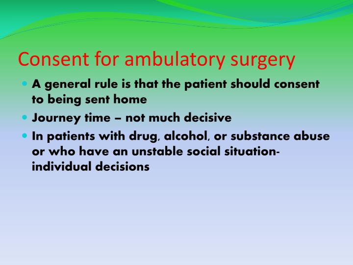Consent for ambulatory surgery