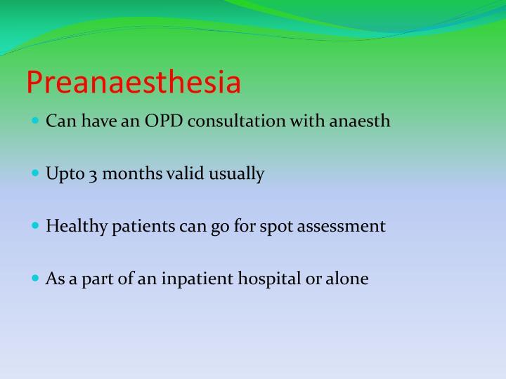 Preanaesthesia