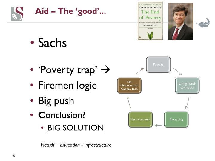 Aid – The 'good'...