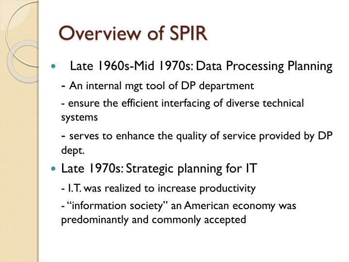 Overview of SPIR