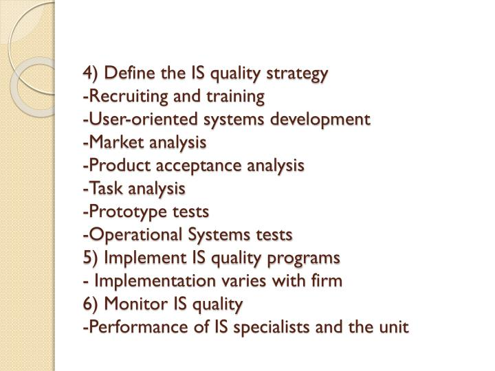 4) Define the IS quality strategy