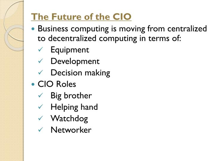 The Future of the CIO