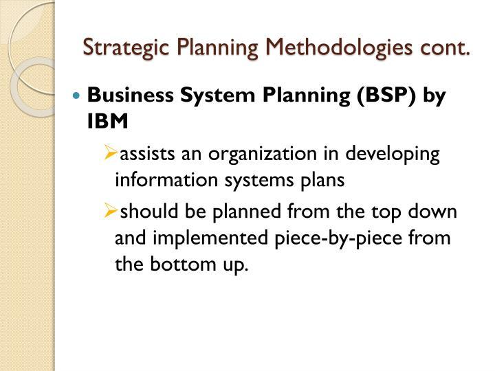 Strategic Planning Methodologies cont.