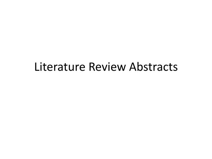 Literature Review Abstracts