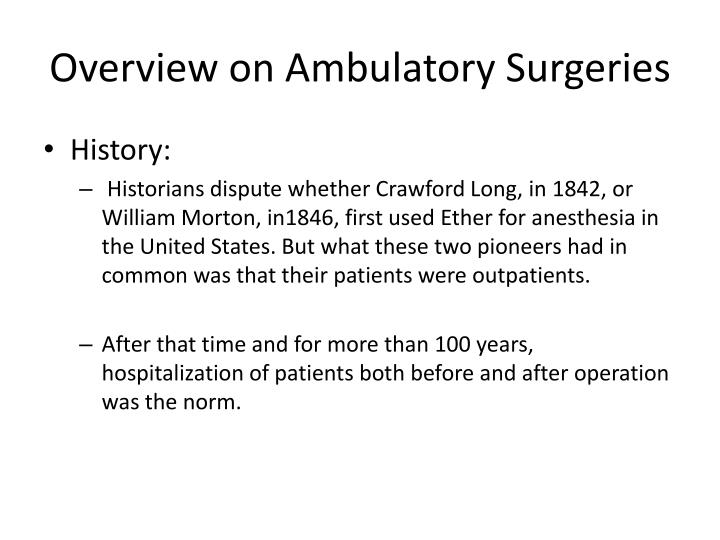 Overview on Ambulatory Surgeries