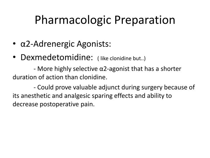 Pharmacologic Preparation