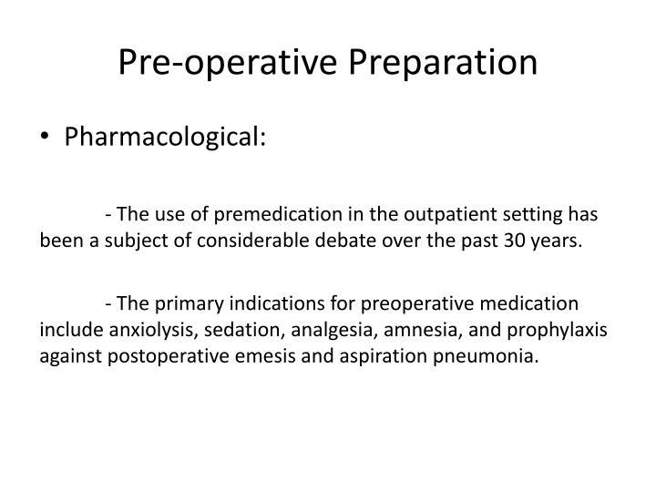 Pre-operative Preparation