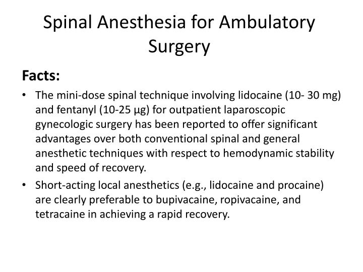 Spinal Anesthesia for Ambulatory Surgery