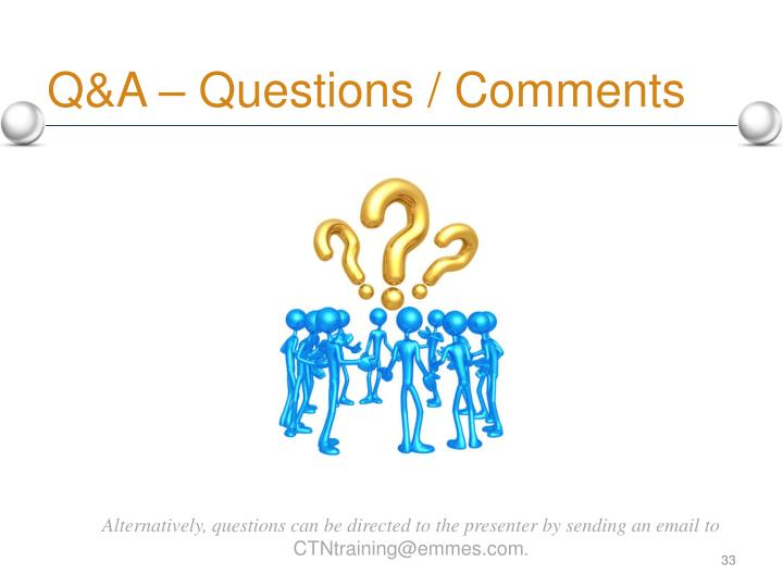 Q&A – Questions / Comments