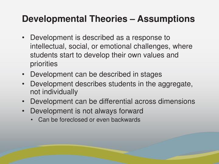 Developmental Theories – Assumptions