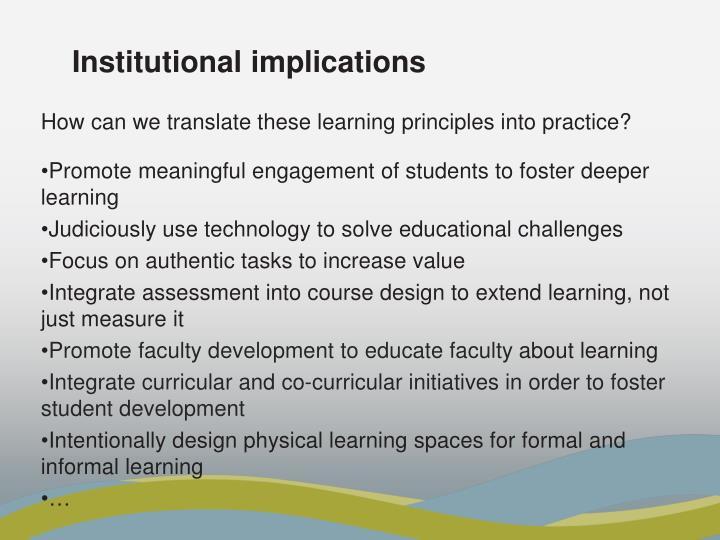 Institutional implications
