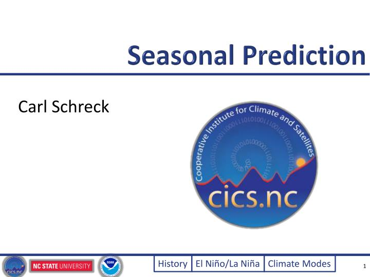 Seasonal Prediction