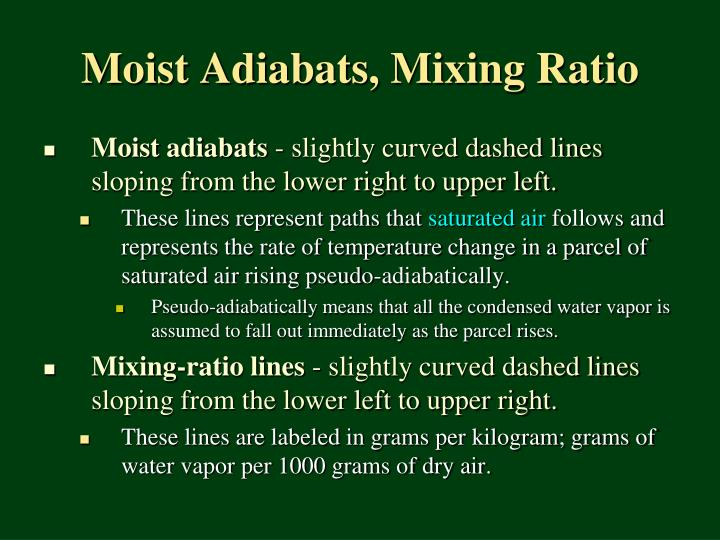 Moist Adiabats, Mixing Ratio