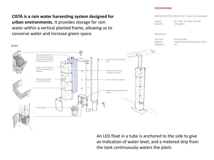 CISTA is a rain water harvesting system designed for urban environments.