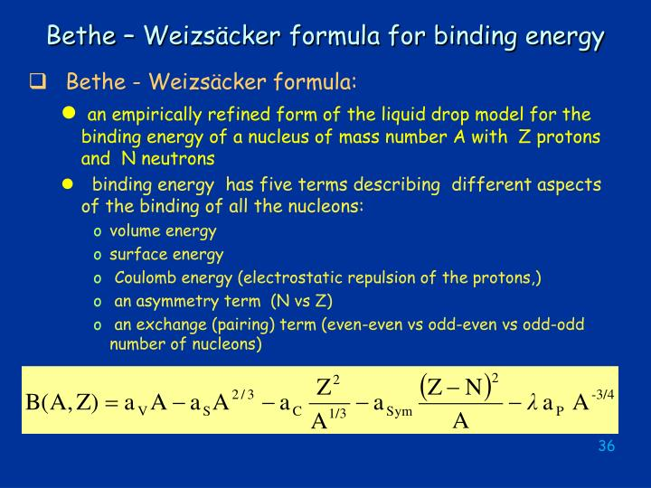 Bethe – Weizsäcker formula for binding energy
