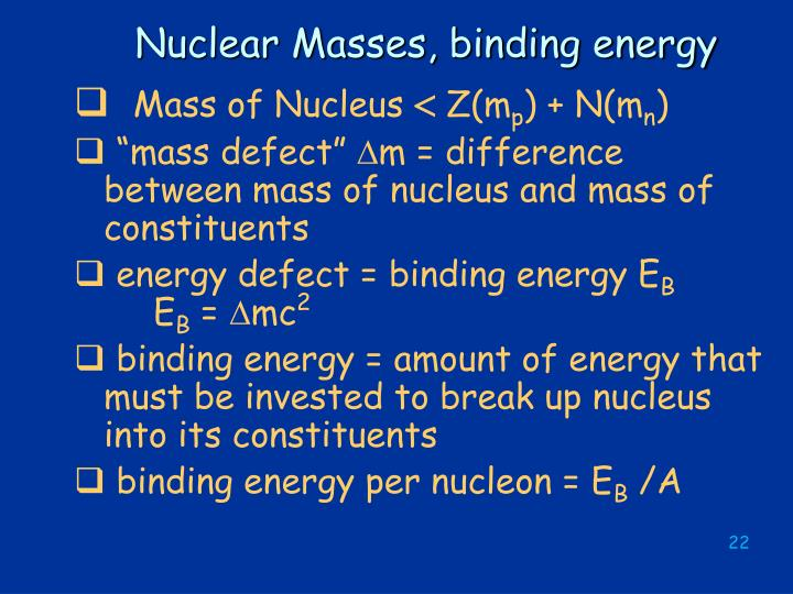 Nuclear Masses, binding energy