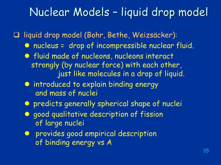 Nuclear Models – liquid drop model
