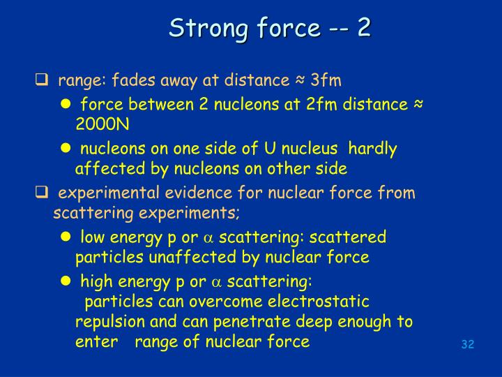 Strong force -- 2