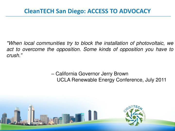 CleanTECH San Diego: ACCESS TO ADVOCACY