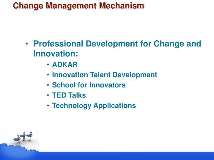 Change Management Mechanism