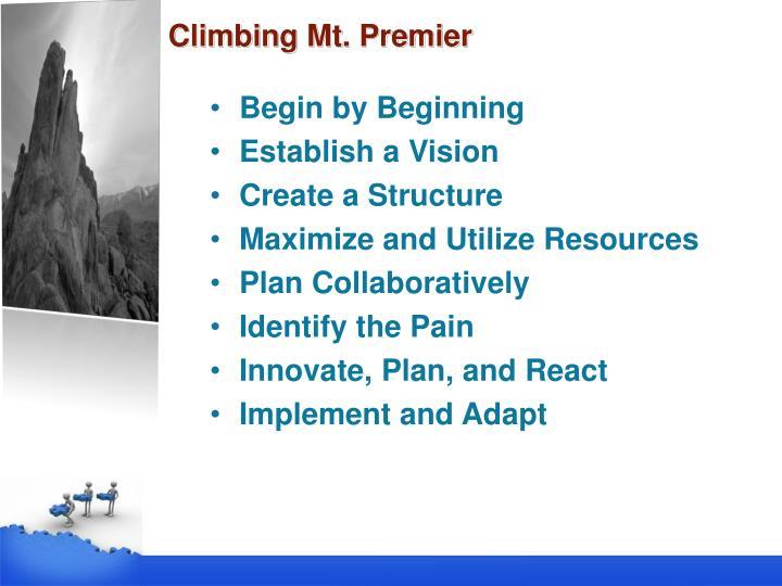 Climbing Mt. Premier