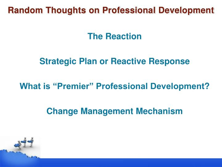 Random thoughts on professional development