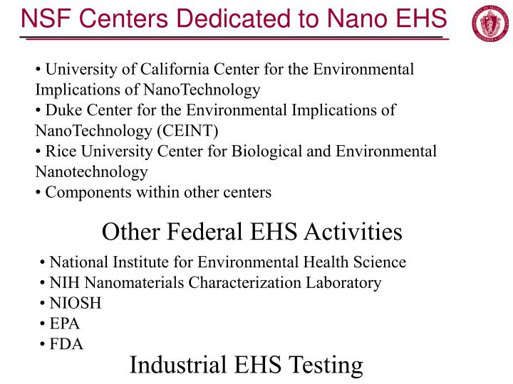 NSF Centers Dedicated to Nano EHS