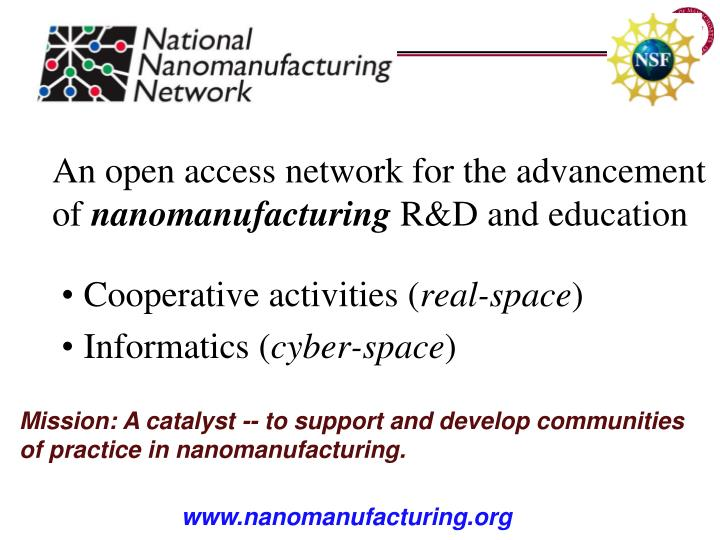 An open access network for the advancement of