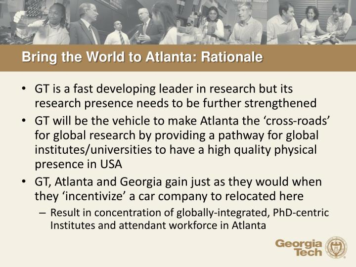 Bring the World to Atlanta: Rationale