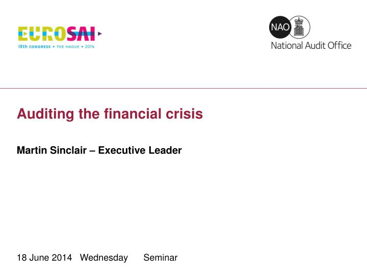 Auditing the financial crisis