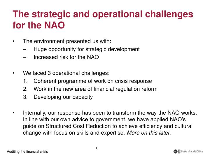 The strategic and operational challenges for the NAO