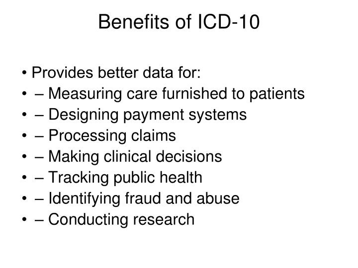 Benefits of ICD-10