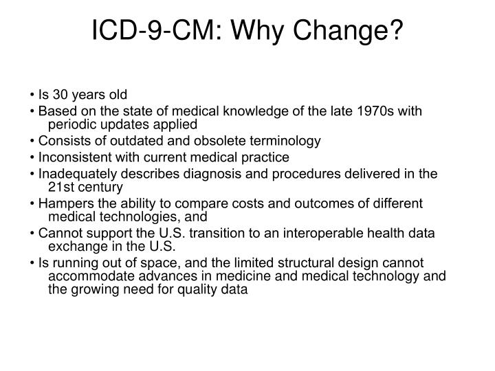 ICD-9-CM: Why Change?