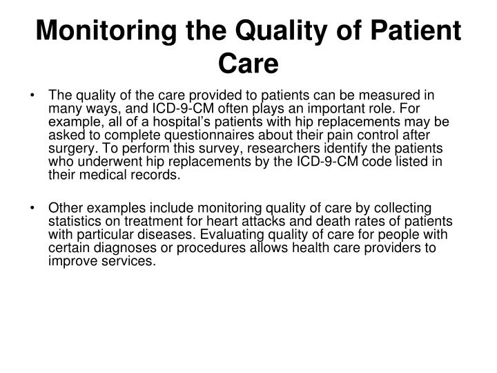 Monitoring the Quality of Patient Care