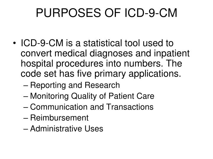 Purposes of icd 9 cm