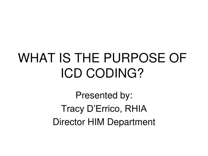 what is the purpose of icd coding