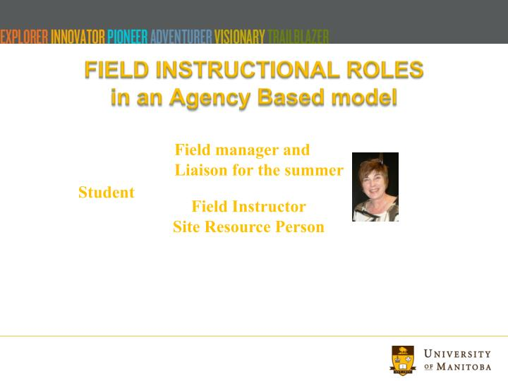 FIELD INSTRUCTIONAL ROLES