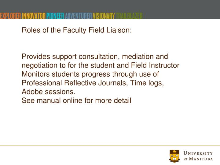 Roles of the Faculty Field Liaison: