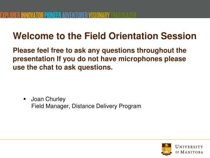 Welcome to the field orientation session