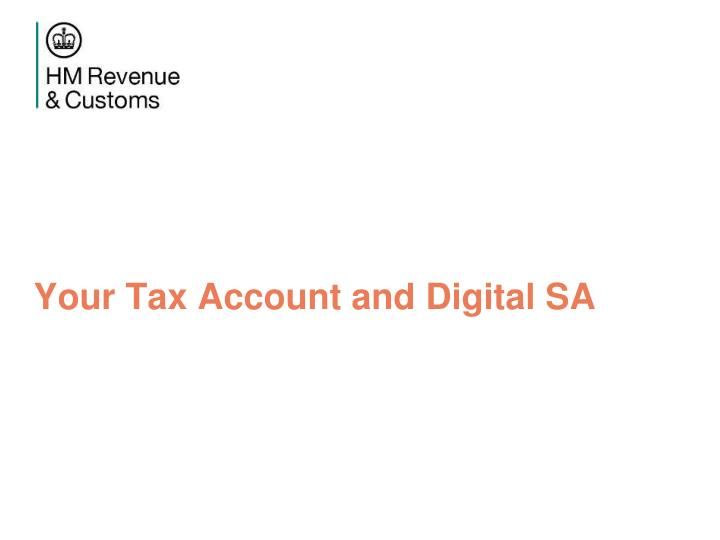 Your Tax Account and Digital SA